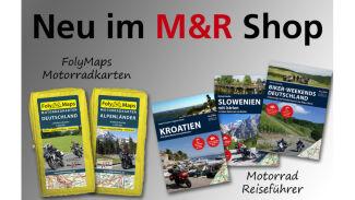 Neu im M&R Shop - Motorrad Reiseführer und Landkarten