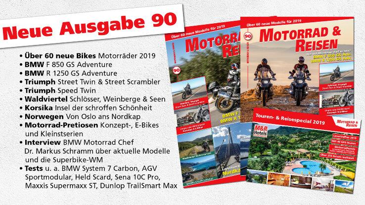 M&R Ausgabe 90, sowie Touren- & Reisespecial 2019