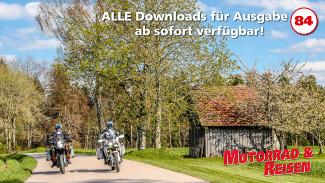 Downloads Motorrad & Reisen Ausgabe 84