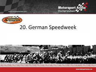 20. German Speedweek in der Motorsport Arena Oschersleben