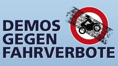 geplante Demonstrationen gegen Motorradfahrverbote