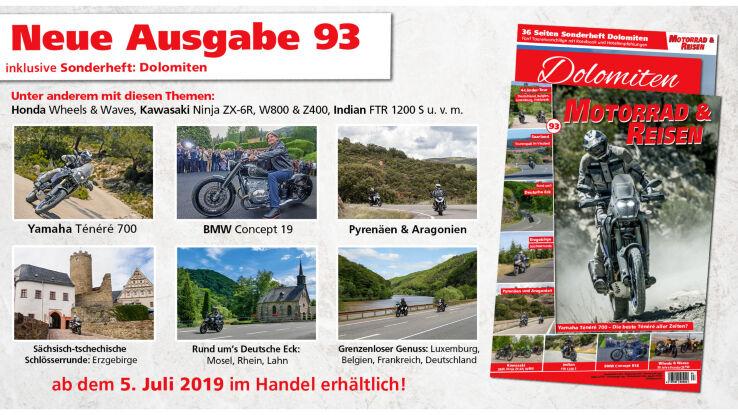 Motorrad & Reisen Ausgabe 93 mit Dolomiten Sonderheft!