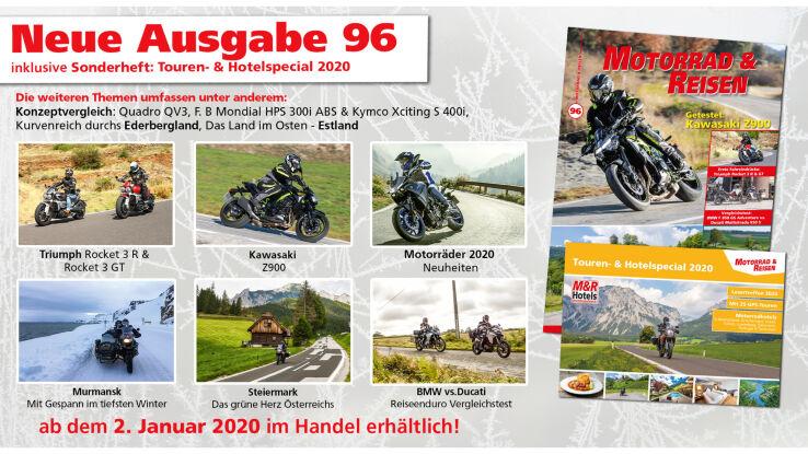 Motorrad & Reisen Ausgabe 96 mit: Touren- & Hotelspecial 2020