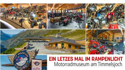 Motorradmuseum am Timmelsjoch: Ein letztes Mal im Rampenlicht