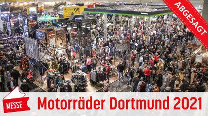 Motorräder Dortmund 2021 abgesagt