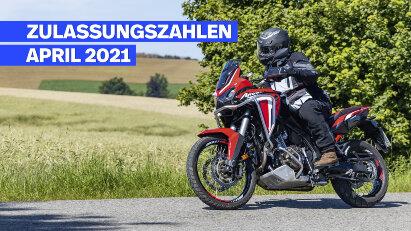 Motorradzulassungen April 2021: Zahlen übertreffen das Vorjahr