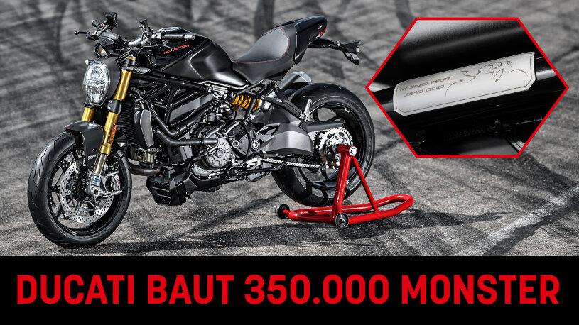 Ducati baut 350.000 Monster