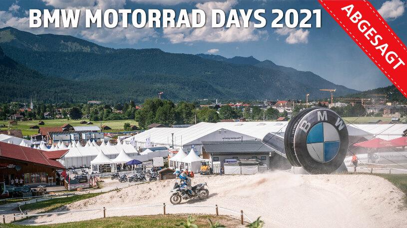 BMW Motorrad Days 2021 abgesagt
