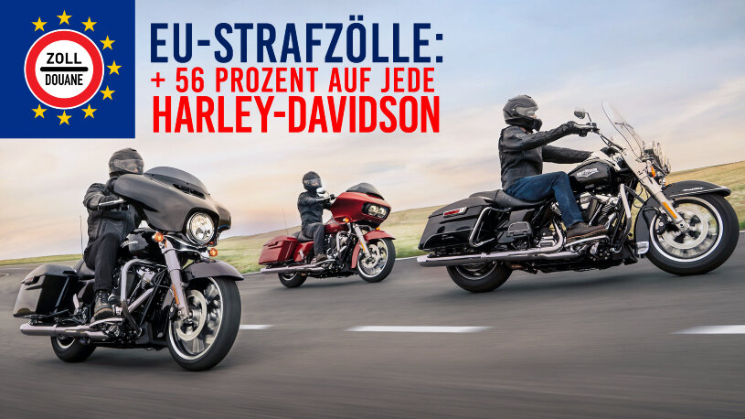 56 Prozent Zoll auf jede Harley-Davidson