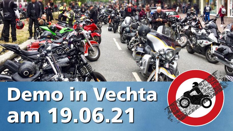 Motorraddemo gegen Fahrverbote und Streckensperrungen in Vechta am 19.06.2021